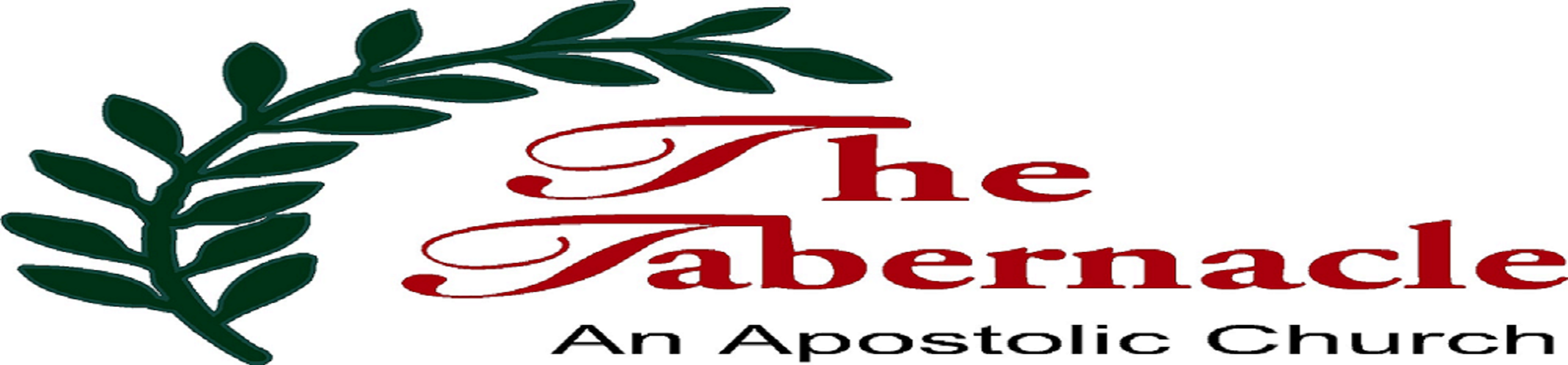 The Tabernacle ~ An Apostolic Church